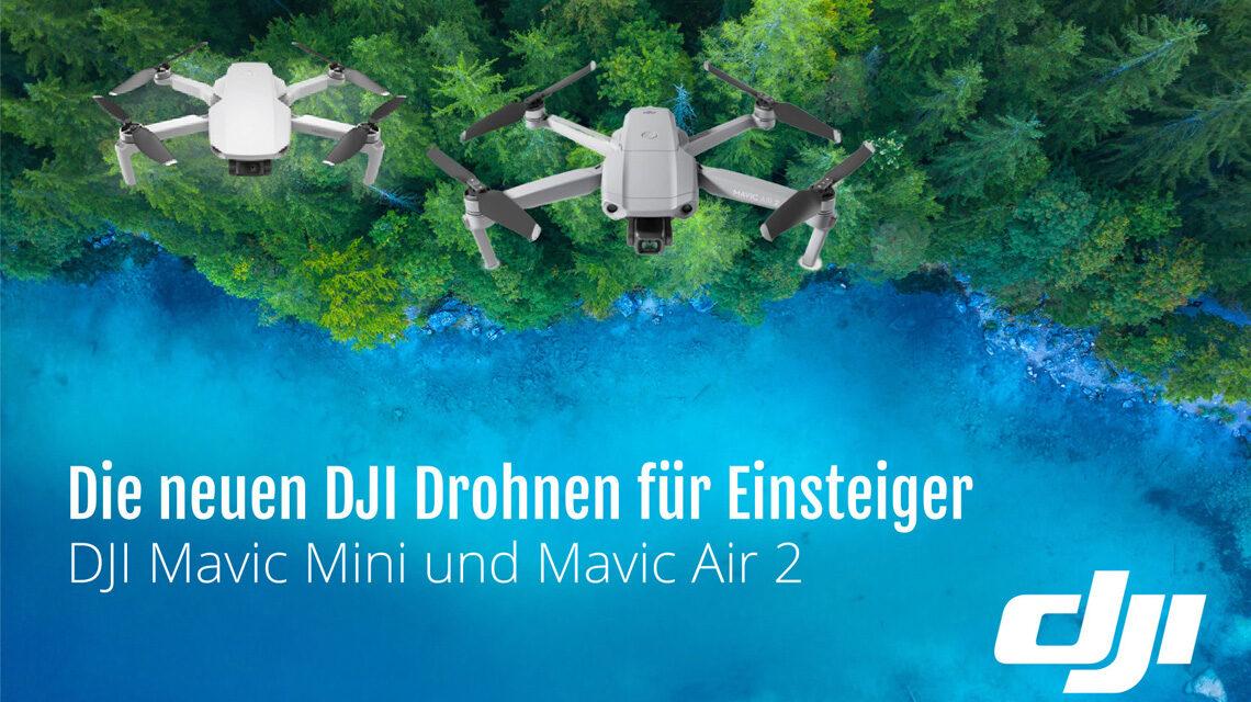 Die neuen dji Einsteiger Drohnen Mavic und Air 2