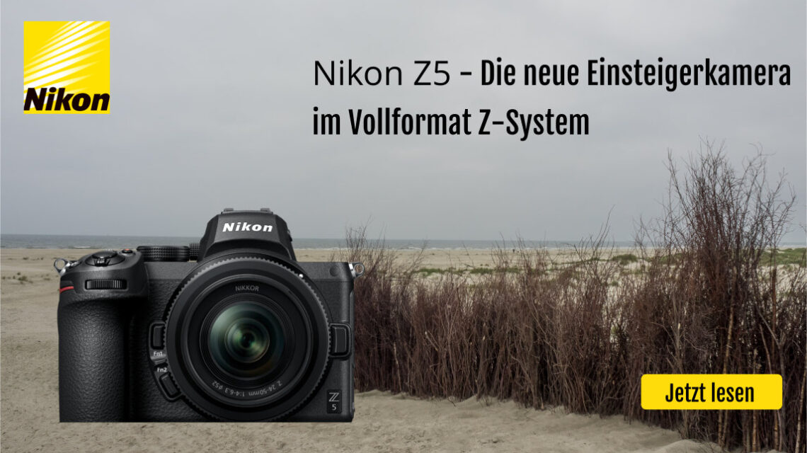 Nikon Z5 - Die neue Einsteigerkamera im Vollformat Z-System