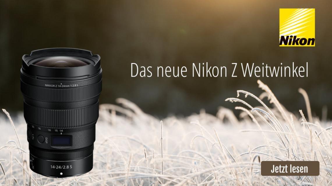 Neues Weitwinkel Flaggschiff Nikon Z 14-24mm F2.8 S